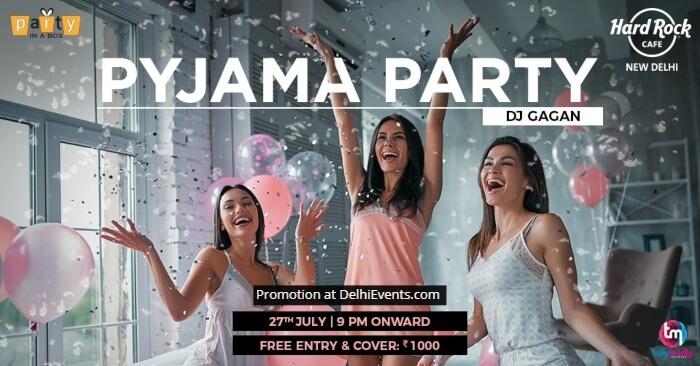 Pyjama Party DJ Gagan Hard Rock Cafe Creative