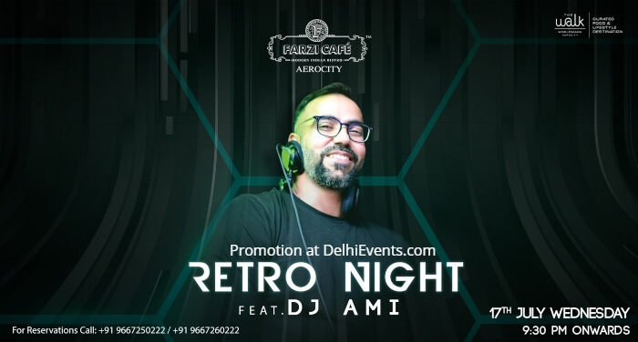 Retro Night DJ AMI Farzi Cafe Aerocity Creative