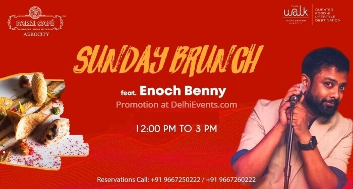 Sunday Brunch Enoch Benny Farzi Cafe Aerocity Creative