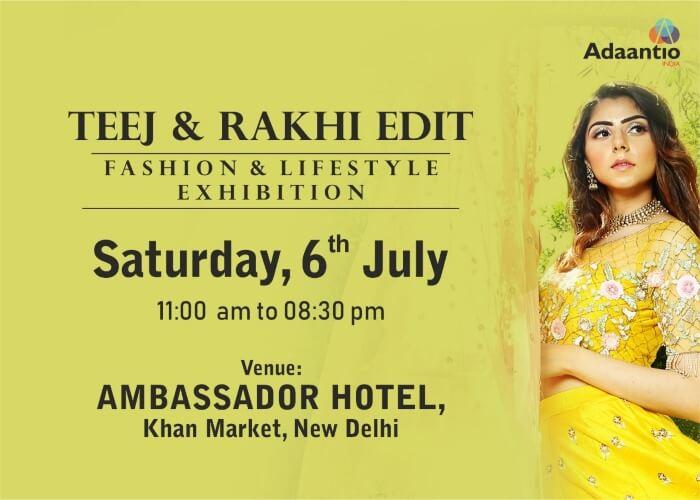 Adaantio India Teej Rakhi Edit Ambassador Hotel Creative