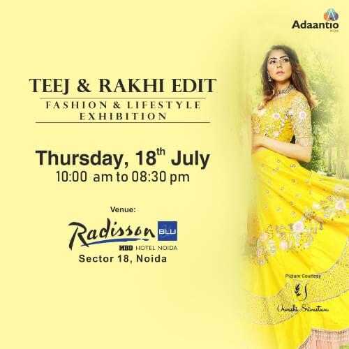 Adaantio India Teej Rakhi Edit Radisson Blu Hotel Creative