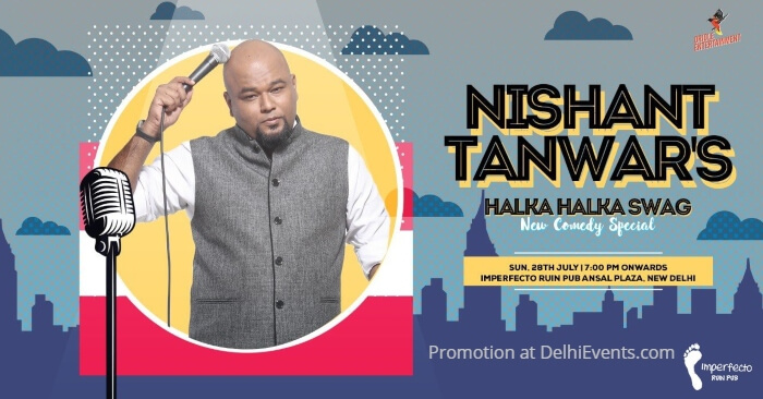 Halka Halka Swag standup Nishant Tanwar Imperfecto Ruin Pub Creative