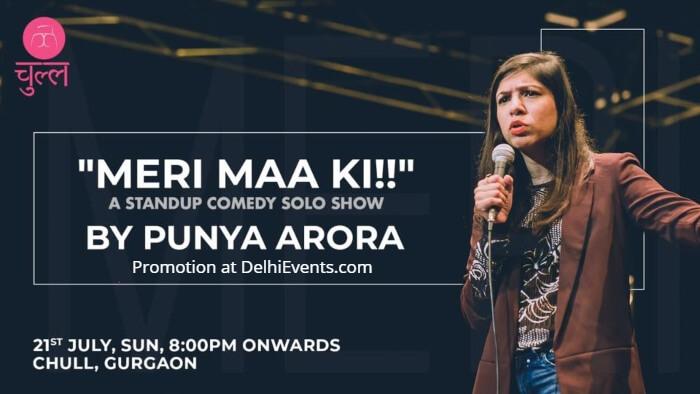 Meri Maa standup comic Punya Arora Chull Creative