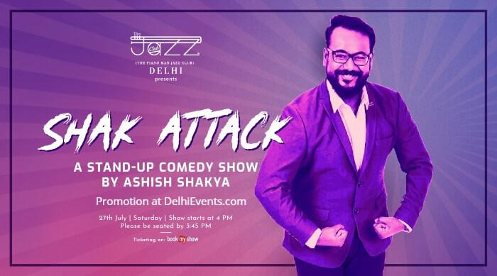 Shak Attack standup Ashish Shakya Piano Man Jazz Club Creative