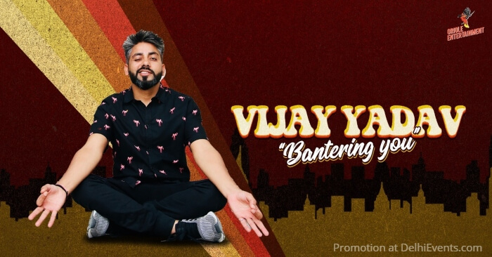 Vijay Yadav Bantering You comedy show Creative