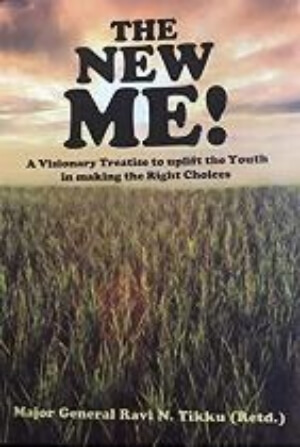 New Me Visionary Treatise Uplift Youth Making Right Choices Ravi N. Tikku Book Cover