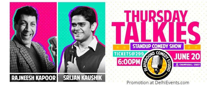 Thursday Talkies standup Rajneesh Kapoor Srijan Kaushik Playground Comedy Studio Creative