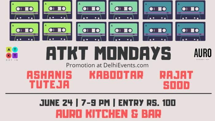 ATKT Mondays Kabootar aka Aronjoy Ayush Auro Kitchen Bar Creative