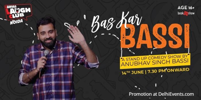 Bas Kar Bassi Standup Anubhav Singh Bassi Canvas Laugh Club Creative