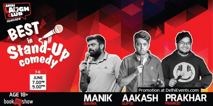 Best Standup Aakash Gupta Prakhar Pramod Manik Mahna Canvas Laugh Club Creative