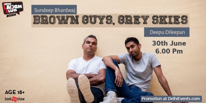 Brown Guys Grey Skies Standup comedy Deepu Dileepan Sundeep Bhardwaj Canvas Laugh Club Noida Creative