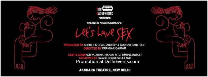 Cacophonee Valentin Krosonogrov Lets Have Sex English Comedy Play Akshara Theatre Creative