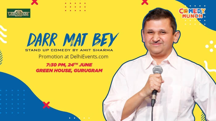 Comedy Munch Darr Mat Bey Standup Amit Sharma Green House Beer Garden Creative