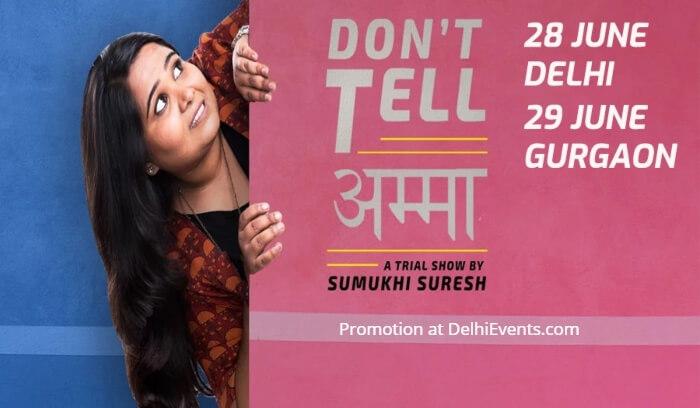 Dont Tell Amma Hinglish standup Sumukhi Suresh Hyjack Creative