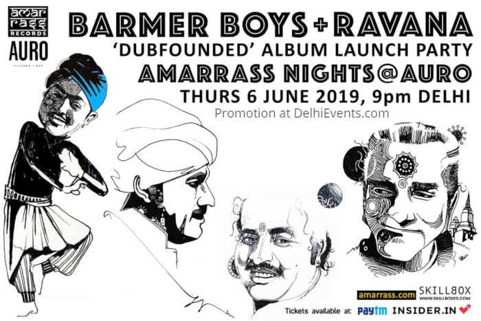 Dubfounded Album Launch Party Ravana Barmer Boys Auro Kitchen Bar Creative