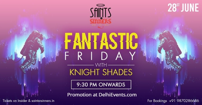 Fantastic Friday Knight Shades Saints Sinners Creative