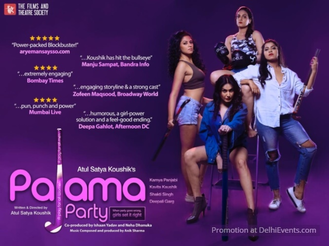 Films Theatre Society Atul Satya Koushik Pajama Party Play Creative