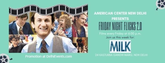 Friday Night Flicks 2 MILK American Center Creative