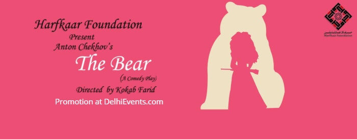 Harfkaar Foundation Anton Chekhov Bear Comedy Play Creative