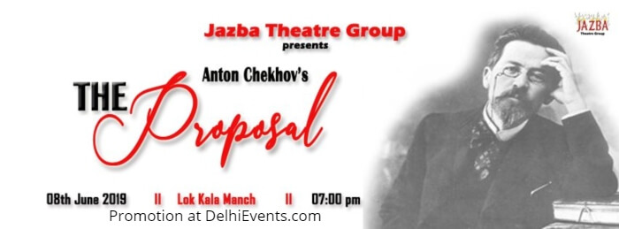 Jazba Theatre Group Anton Chekhov Proposal Comedy Play Lok Kala Manch Creative