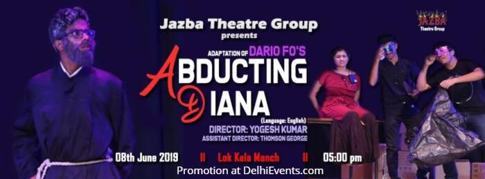 Jazba Theatre Group Dario Fo Abducting Diana Play Lok Kala Manch Creative