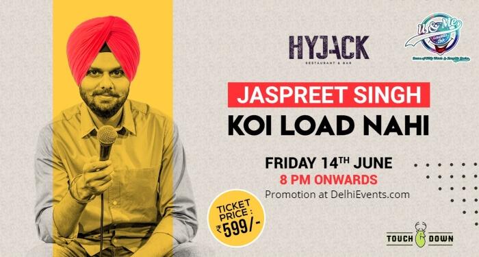 Koi Load Nahi standup Jaspreet Singh Hyjack Creative