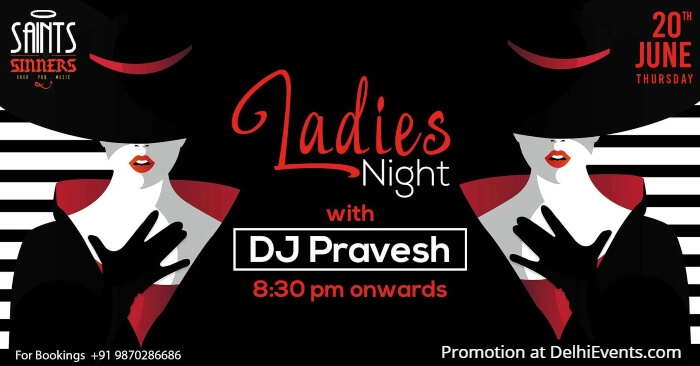 Ladies Night DJ Pravesh Saints Sinners Creative