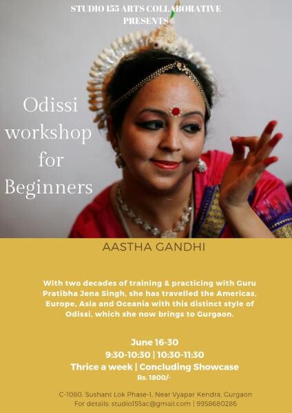 Odissi Workshop Beginners Aastha Gandhi Studio155 Arts Collaborative Creative