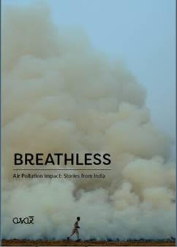 Breathless Artistic Call India Air Pollution Crisis Photo Exhibition Creative