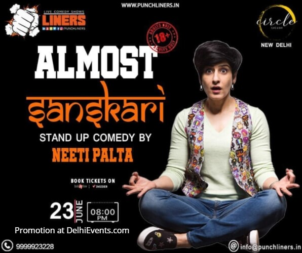 Punchliners Almost Sanskari standup Neeti Palta Circle Cafe Bar Creative