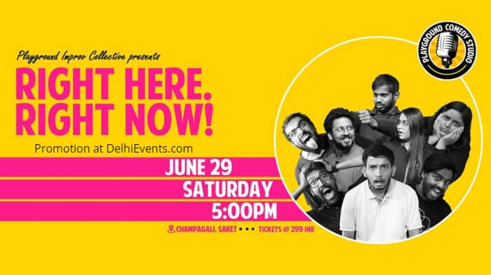 Right Here now Hinglish standup comedy Playground Improv Collective Creative