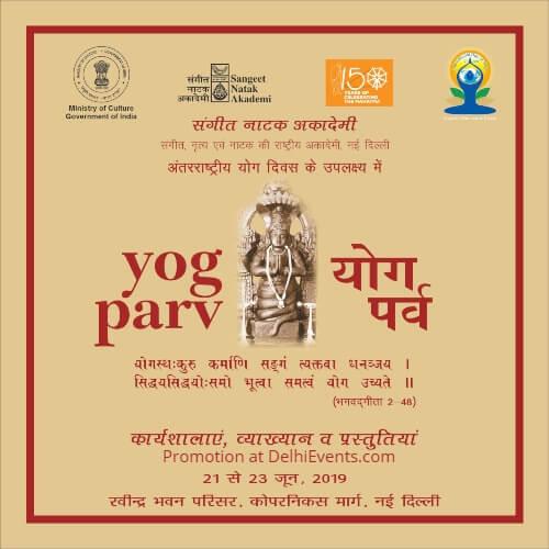 Sangeet Natak Akademi Yog Parv International Yoga Day Rabindra Bhavan Creative