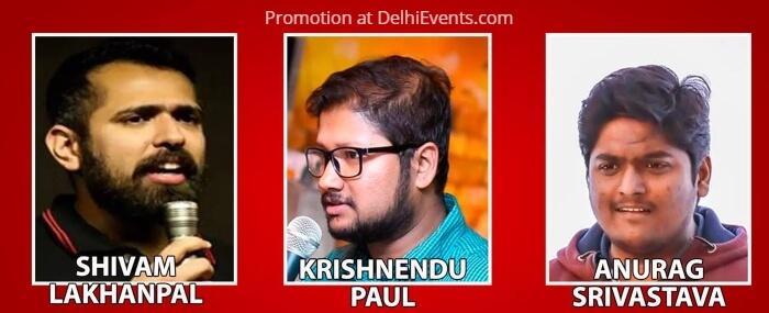 Comedians Shivam Lakhanpal Krishnendu Paul Anurag Srivastava
