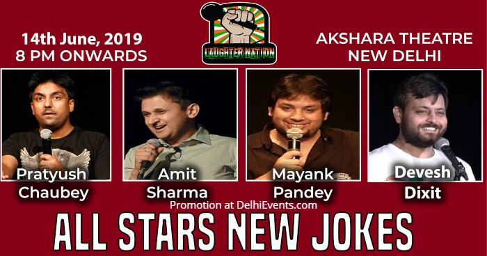 Laughter Nation Stars Comedy Night Standup Pratyush Chaubey Amit Sharma Mayank Pandey Devesh Dixit Akshara Theatre Creative
