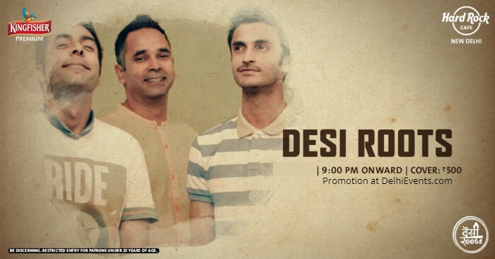Thursday Desi Roots Hard Rock Cafe Creative