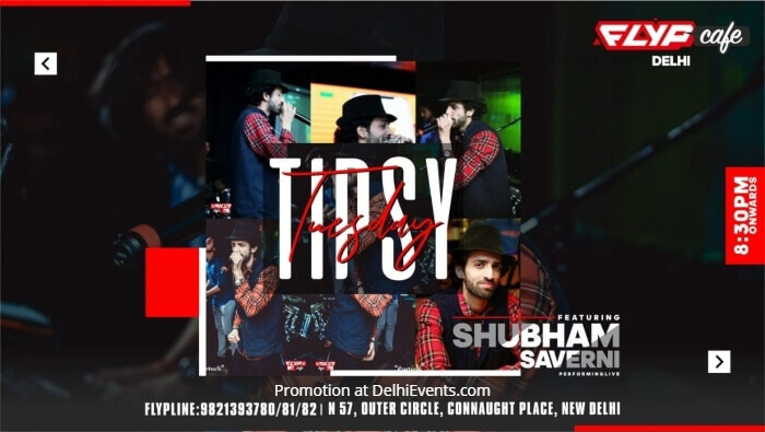 Tipsy Tuesday Shubham Saverni Flyp Cafe Creative