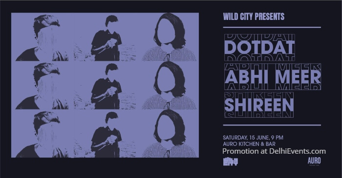 Wild City dotdat Abhi Meer Shireen Auro Kitchen Bar Creative
