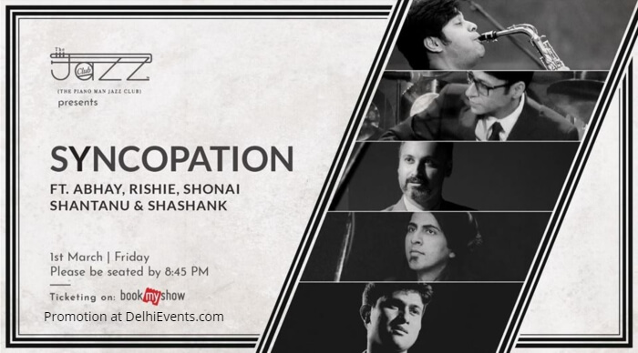 Syncopation Abhay Rishie Shonai Shantanu Shashank Piano Man Jazz Club Creative