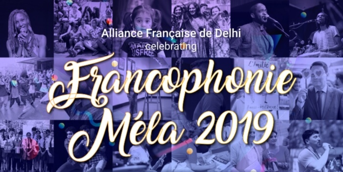Francophonie Week Mela 2019 Alliance Francaise Creative