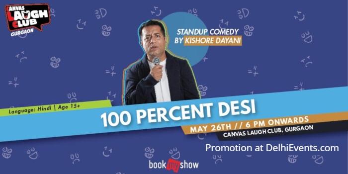 100 Percent Desi Hinglish Standup Kishore Dayani Canvas Laugh Club Creative