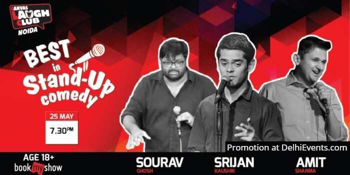 Best Standup Comedy Srijan Kaushik Amit Sharma Sourav Ghosh Canvas Laugh Club Noida Creative