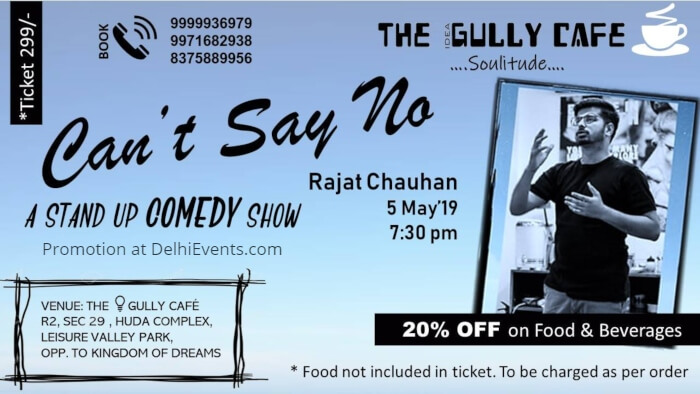 Cant Say No standup Rajat Chauhan Idea Gully Cafe Creative