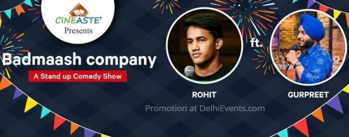 Cineaste Badmaash Company Standup Hinglish Rohit Gurpreet Singh Akshara Theatre Creative