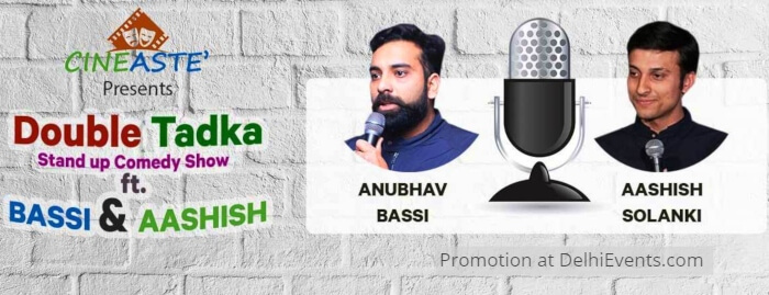 Cineaste Double Tadka Standup Comic Acts Anubhav Bassi Aashish Solanki Akshara Theatre Creative