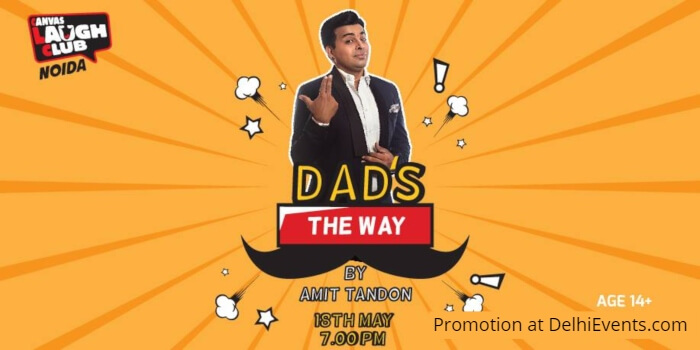 Dad Way Standup Amit Tandon Canvas Laugh Club Creative