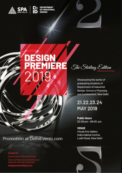 Department Industrial Design School Planning Architecture Design Premiere 2019 annual design showcase India Habitat Centre Creative
