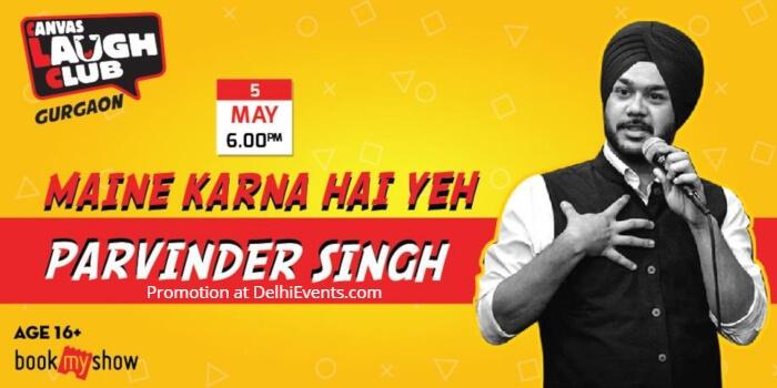 Maine Karna Hai Ye Hinglish Standup comic act Parvinder Singh Creative