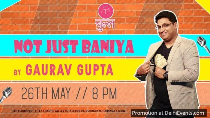 Not Just Baniya Hinglish standup Gaurav Gupta Chull Gurugram Creative