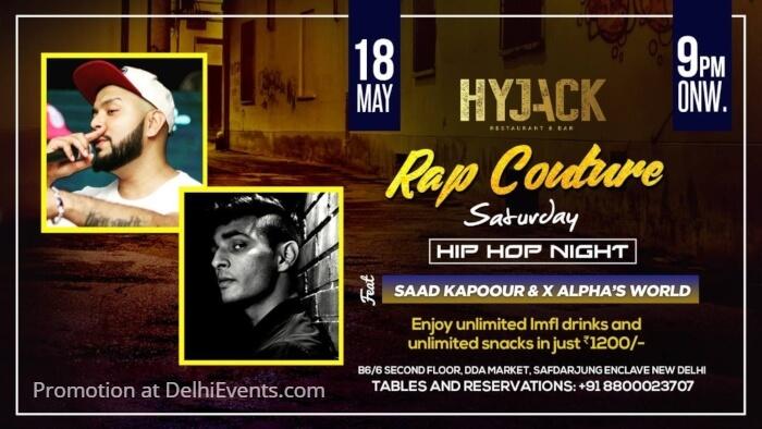 Rap Couture Saturday feat Saad Kapoour Alpha World Hyjack Restaurant Bar Creative