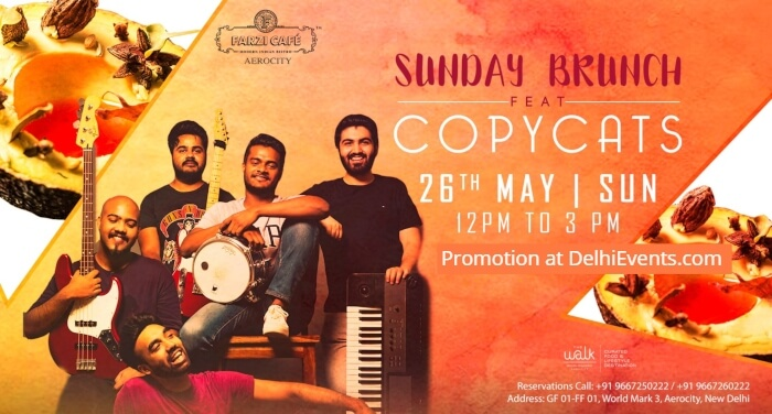 Sunday Brunch CopyCats Duo Farzi Cafe Aerocity Creative